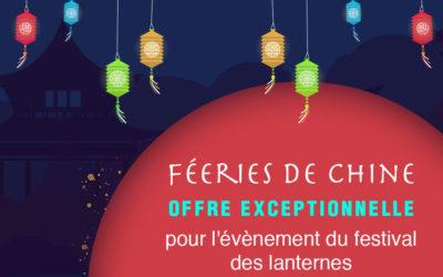 Offre exceptionnelle pour l'évènement du festival des lanternes